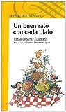Un Buen Rato con Cada Plato, Rafael Cuadrado Ordonez, 9707707852