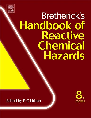 Bretherick's Handbook of Reactive Chemical Hazards, Eighth Edition