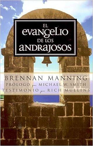 Book El Evangelio De Los Andrajosos (Spanish Edition) by Brennan Manning (2004-09-30)