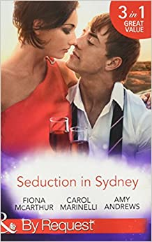Book Seduction In Sydney: Sydney Harbour Hospital: Marco's Temptation / Sydney Harbor Hospital: Ava's Re-Awakening / Sydney Harbor Hospital: Evie's Bombshell (By Request)
