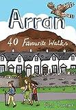 Arran: 40 Favourite Walks (Pocket Mountains)