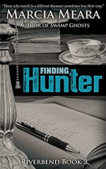 Finding Hunter: Riverbend Book 2 by [Meara, Marcia]