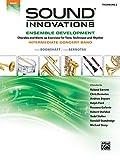 Sound Innovations for Concert Band -- Ensemble Development for Intermediate Concert Band: Trombone 2