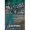 Los designios de oscuridad (Un mundo de sombras) (Volume 2) (Spanish Edition)