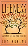 img - for Lifeness: Harmonize an Entrepreneurial Life book / textbook / text book