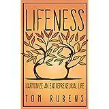 Lifeness: Harmonizing an Entrepreneurial Life