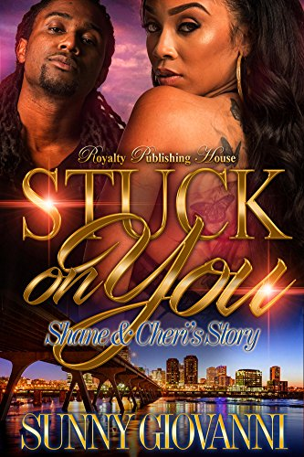 Stuck on you shane cheris story kindle edition by sunny stuck on you shane cheris story by giovanni fandeluxe Ebook collections