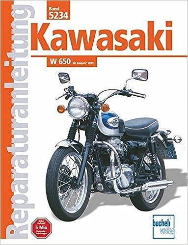 Kawasaki W 650 Ab Baujahr 1999 Reprint Der 2 Auflage 2002