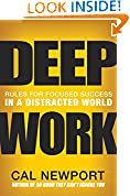 #10: Deep Work: Rules for Focused Success in a Distracted World