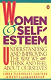 Women and Self-Esteem, Linda Tschirhart Sanford and Mary Ellen Donovan, 0140082255
