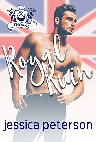 Royal Ruin: A Second Chance Royal Romance (Flings With Kings Book 1) (English Edition)