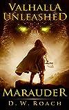 Valhalla Unleashed (Marauder Book 2)
