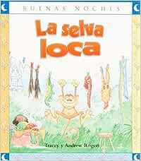 Selva Loca, La *BNO: Amazon.es: Tracey y Andrew Rogers: Libros