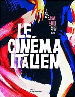Amazon Com Le Cinema Italien 9782732447469 Jean Antoine