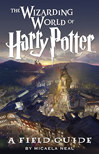 The Wizarding World of Harry Potter: A Field Guide