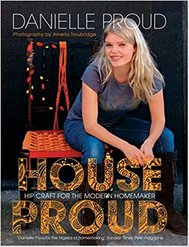 House Proud by Danielle Proud
