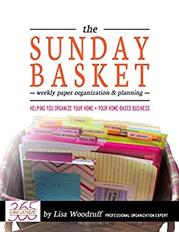 The sunday basket weekly paper organization planning kindle the sunday basket weekly paper organization planning by woodruff lisa fandeluxe Image collections