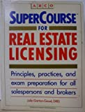 Supercourse for Real Estate Licensing, Julie Garton-Good, 0137625928