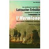 Latouche-Tréville (Les aventures de Louis-René de)