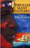 Through Many Dangers, Herbert Edward Brian, 0852344902