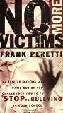 No More Victims, Frank E. Peretti, 084994337X