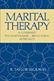 Marital Therapy: A Combined Psychodynamic-Behavioral Approach (Critical Issues in Psychiatry)