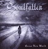 Grave New World by Soulfallen (2009-06-02)