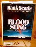 Blood Song, Hank Searls, 0394535863