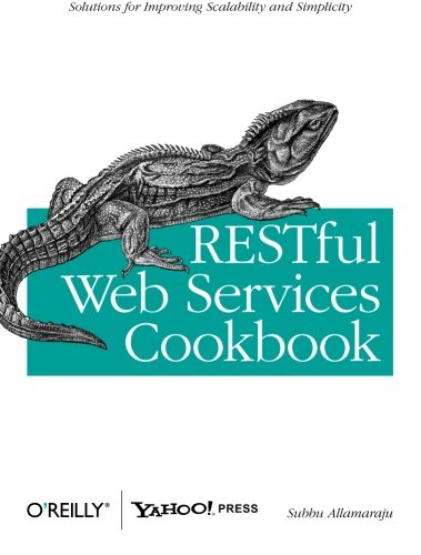 RESTful Web Services Cookbook: Solutions for Improving Scalability and - Online Sites Outlet