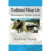 Traditional Village Life: Rhodes Island Greece