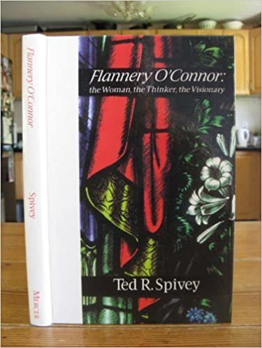 Book Flannery O'Connor: The Woman, the Thinker, the Visionary