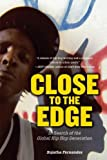 Close to the Edge: In Search of the Global Hip Hop Generation by Sujatha Fernandes (19-Sep-2011) Paperback