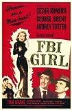 FBI Girl Poster Movie 11x17 Cesar Romero George Brent Audrey Totter Tom Drake MasterPoster Print, 11x17