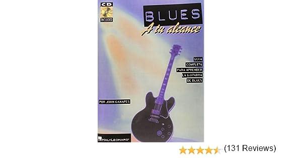 Blues A Tu Alcance: Amazon.es: Ganapes, John: Libros