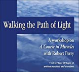 Walking the Path of Light, Robert Perry, 1886602301