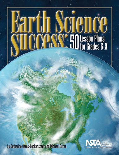Earth Science Success: 50 Lesson Plans for Grades 6-9 (#PB226X) (Creating A Lesson Plan For Elementary School)