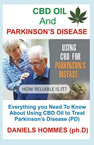 51vmvHcf07L - CBD OIL and PARKINSON's DISEASE: All you Need To Know About Using CBD Oil to Treat Parkinson Disease (PD)