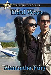 Tidal Wave (Street Justice Book 2)
