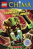 Danger In The Outlands (Turtleback School & Library Binding Edition) (Lego Legends of Chima) by Greg Farshtey (2014-04-29)