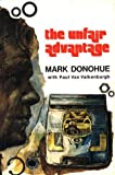 img - for The Unfair Advantage by Mark Donohue (2000-09-03) book / textbook / text book