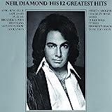 Neil Diamond: His 12 Greatest Hits (Audio CD)