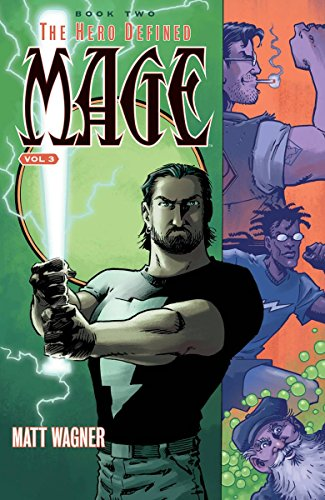 Mage Volume 3: The Hero Defined Book One (Part 1)