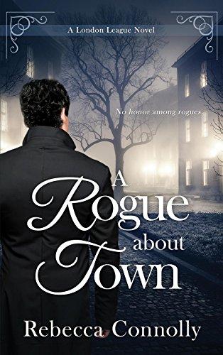 Pdf Romance A Rogue About Town (A London League Book 2)
