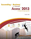 img - for Succeeding in Business with Microsoft Access 2013: A Problem-Solving Approach (New Perspectives) book / textbook / text book