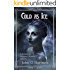 Cold as Ice - A Bubba the Monster Hunter novella
