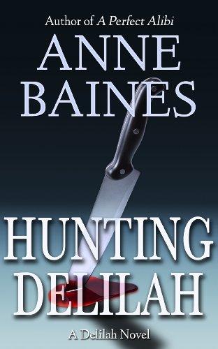 Hunting Delilah (A Delilah Thriller Book 1)