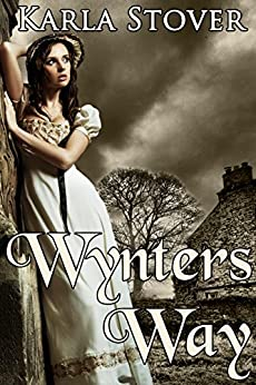 Wynter's Way by [Stover, Karla]