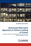 Automized Alternative Approach on Pattern Loading in Frames, Muhammed Ernur Akiner, 3838375750