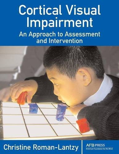 Cortical Visual Impairment: An Approach to Assessment and...