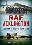 img - for RAF Acklington: Guardian of the Northern Skies book / textbook / text book